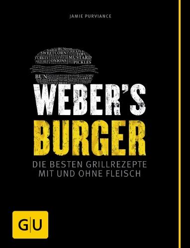 Grillbuch Weber`s Burger